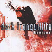 Dark Tranquillity - Damage Done