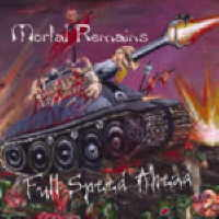 Mortal Remains - Full Speed Ahead