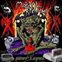 Mortal Remains - Next Level