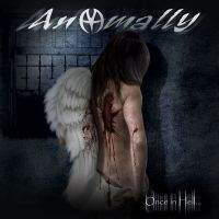 Anomally - Once In Hell ...